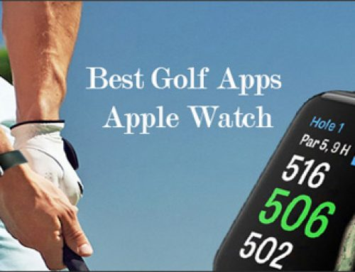 The 5 Best Golf Apps for Apple Watch 2019