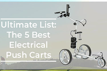 Best Electrical Golf Push Carts