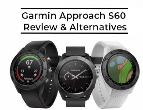 Garmin Approach S60 Review & Best Golf Watch Alternatives